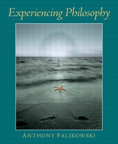 Experiencing Philosophy: Anthony F. Falikowski