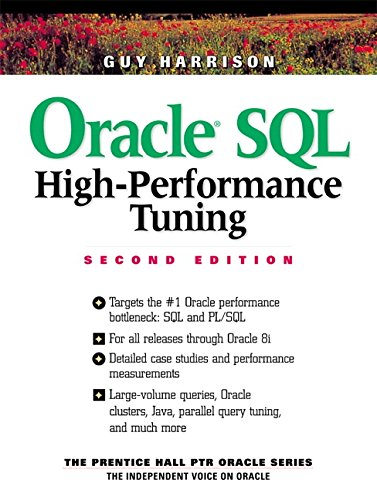 9780130123817: Oracle SQL High-Performance Tuning (2nd Edition)