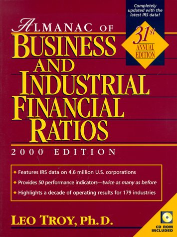 9780130124159: Almanac of Business and Industrial Financial Ratios 2000