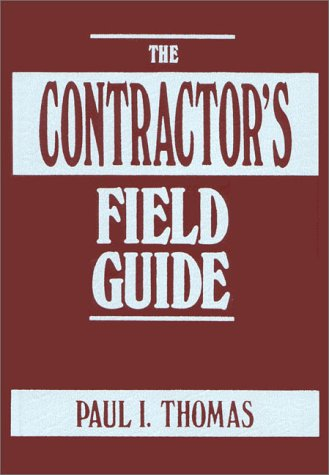 9780130124166: The Contractor's Field Guide