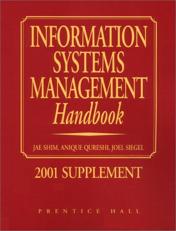 Information Systems Management Handbook 2001 (0130124184) by Jae K. Shim; Anique Qureshi; Joel Siegel