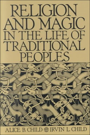 9780130124517: Religion and Magic in the Life of Traditional Peoples