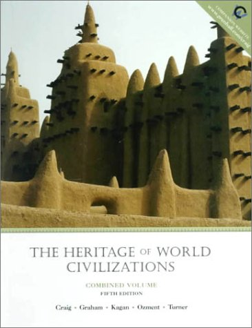 9780130124593: The Heritage of World Civilization, Combined (5th Edition)