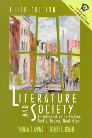 9780130124814: Literature and Society: An Introduction to Fiction, Poetry, Drama, Nonfiction (3rd Edition)