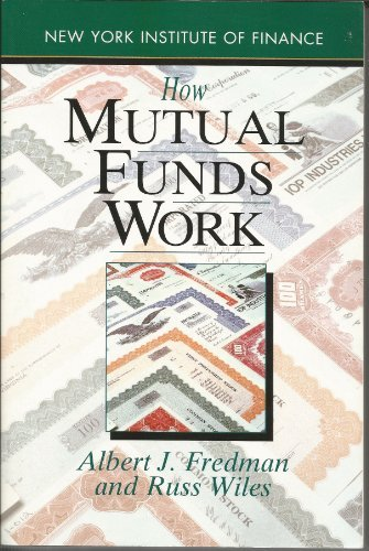 9780130125019: How Mutual Funds Work (New York Institute of Finance)