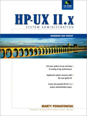 9780130125149: The HP-UX 11.x System Administration Handbook and Toolkit (2nd Edition)