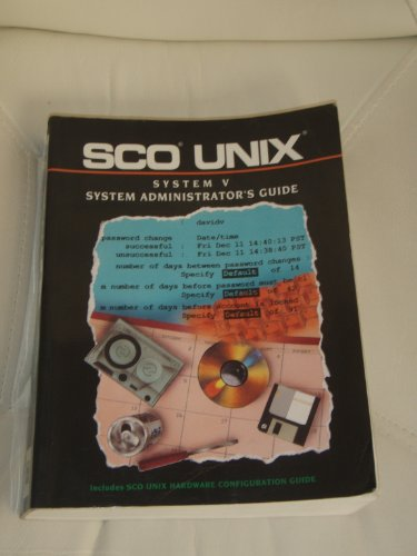 9780130125682: Sco Unix System Administrator's Guide