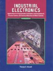 9780130126979: Industrial Electronics: Applications for Programmable Controllers, Instrumentation and Process Control, and Electrical Machines and Motor Controls