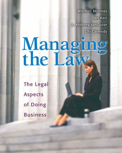 Managing the Law: Legal Aspects of Doing: Mitchell McInnes, Ian