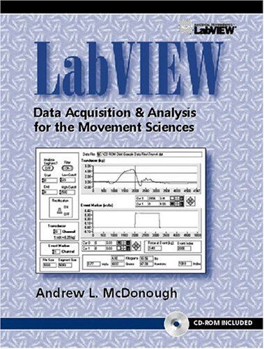 9780130128478: LabVIEW: Data Acquisition and Analysis for the Movement Sciences