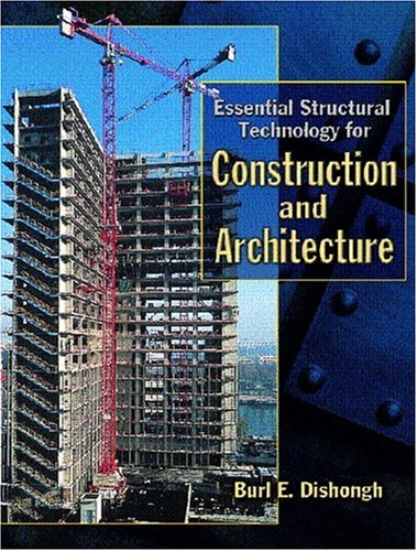 9780130128584: Essential Structural Technology for Construction and Architecture