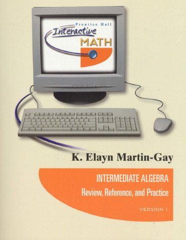 9780130128614: Intermediate Algebra: Review, Refernece, and Practice