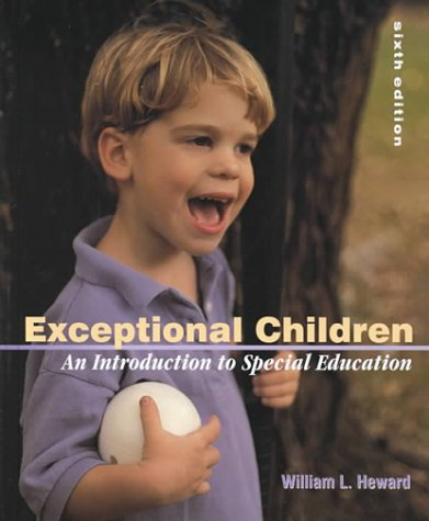 9780130129383: Exceptional Children: An Introduction to Special Education (6th Edition)