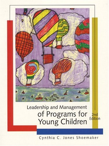 9780130129406: Leadership and Management of Programs for Young Children (2nd Edition)