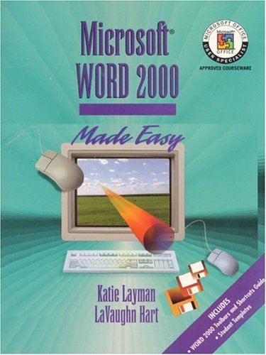 9780130129512: Microsoft Word 2000 Made Easy (Layman & Hart's Word Processing Made Easy Series)