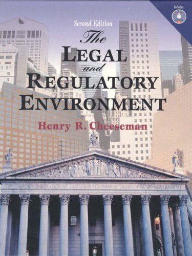 9780130129543: The Legal and Regulatory Environment: Contemporary Perspectives in Business