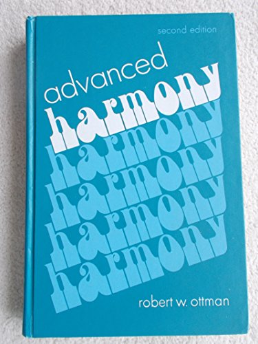9780130129550: Advanced Harmony: Theory and Practice