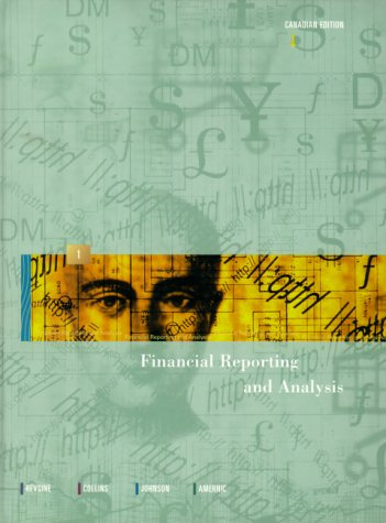 9780130130174: Financial Reporting and Analysis, Canadian Edition