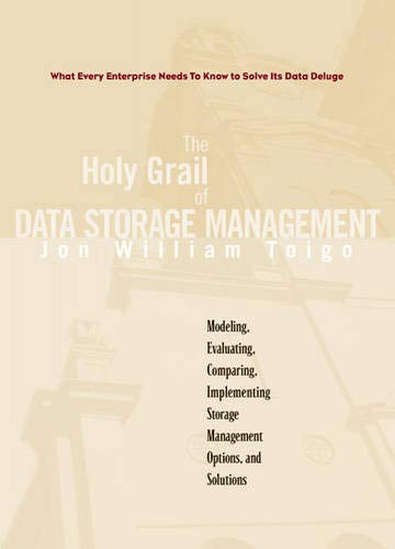 9780130130556: The Holy Grail of Data Storage Management