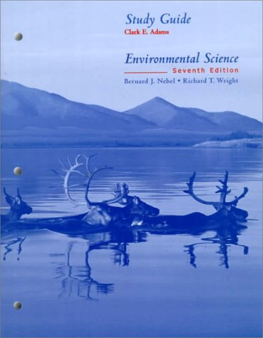 9780130131201: Environmental Science Study Guide 7th Ed.