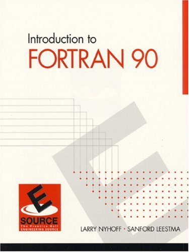 9780130131461: Introduction to FORTRAN 90 (ESource Series)