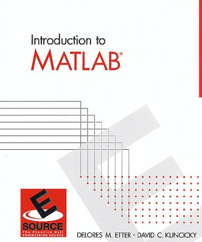 9780130131492: Introduction to Matlab (Esource--The Prentice Hall Engineering Source)