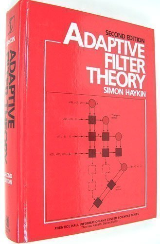 9780130132369: Adaptive Filter Theory (Prentice-Hall Information and System Sciences Series)