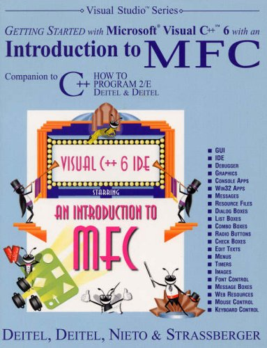 9780130132499: Getting Started with Microsoft Visual C++ 6 with an Introduction to MFC