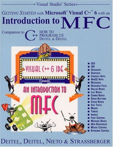9780130132499: Getting Started with Microsoft Visual C++ 6 with an Introduction to MFC (2nd Edition)