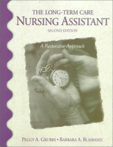 9780130132536: The Long-Term Care Nursing Assistant (2nd Edition)