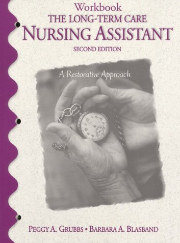 9780130132543: Workbook: The Long-Term Care Nursing Assistant