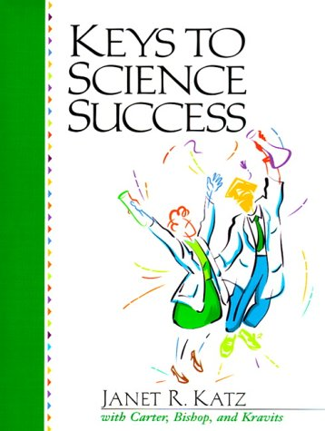 Keys to Science Success: Janet Katz, Carol