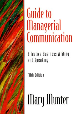 9780130133816: Guide to Managerial Communication: Effective Business Writing and Speaking (5th Edition)