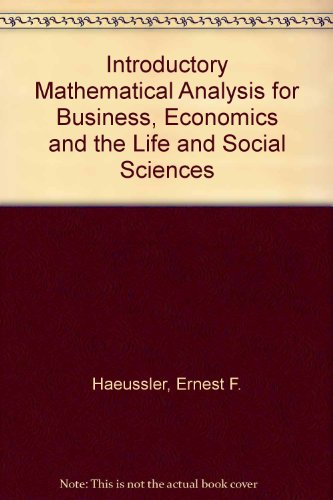 9780130135797: Introductory Mathematical Analysis for Business, Economics and the Life and Social Sciences