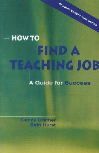 9780130136053: How to Find a Teaching Job: A Guide for Success