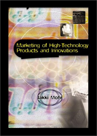 9780130136060: Marketing of High-Technology Products and Innovations