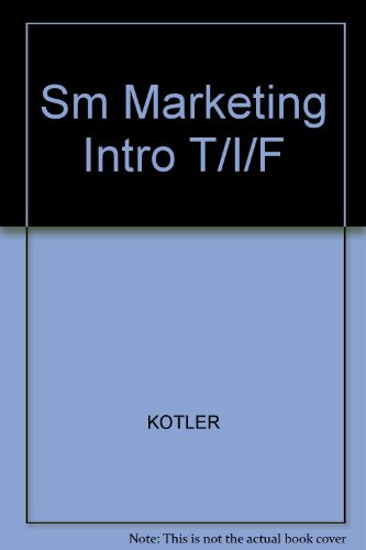 9780130136114: Sm Marketing Intro T/I/F