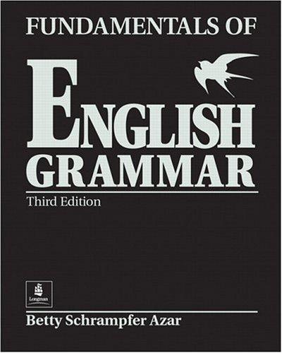 Fundamentals of English Grammar (Black), Student Book: Betty Schrampfer Azar