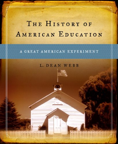 9780130136497: The History of American Education: A Great American Experiment