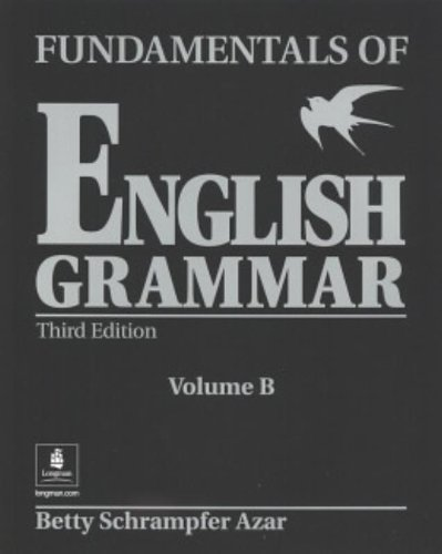 9780130136527: Fundamentals of English Grammar (Black), Student Book B (Without Answer Key), Third Edition