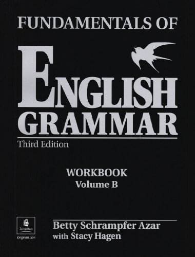 9780130136534: Fundamentals of English Grammar Workbook B (with Answer Key): Workbook with Answer Key Bk. B (Azar English Grammar)