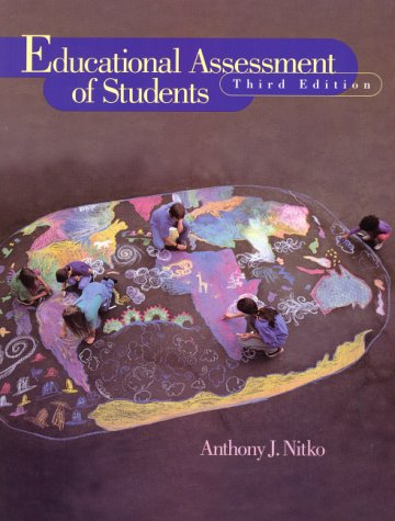 9780130137081: Educational Assessment of Students (3rd Edition)