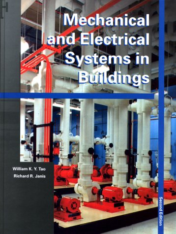 9780130137111: Mechanical and Electrical Systems in Buildings (2nd Edition)