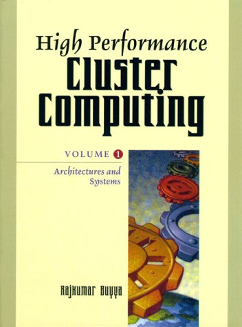 9780130137845: High Performance Cluster Computing: Architectures and Systems Volume 1: v. 1
