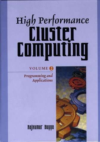 9780130137852: High Performance Cluster Computing: Programming and Applications, Volume 2