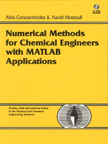 9780130138514: Numerical Methods for Chemical Engineers With Matlab Applications