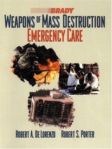9780130139238: Weapons of Mass Destruction: Emergency Care