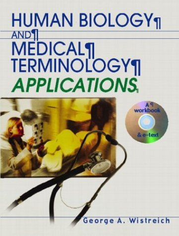 9780130139337: Human Biology and Medical Terminology Applications