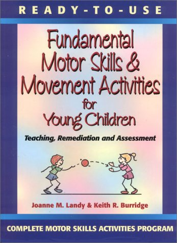9780130139412: Ready to Use Fundamental Motor Skills & Movement Activities for Young Children