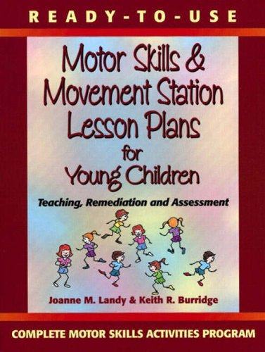 9780130139436: Ready-to-Use Motor Memory and Perceptual Skills Activities: Teaching, Remediation and Assessment (Complete Motor Skills Activities Program)